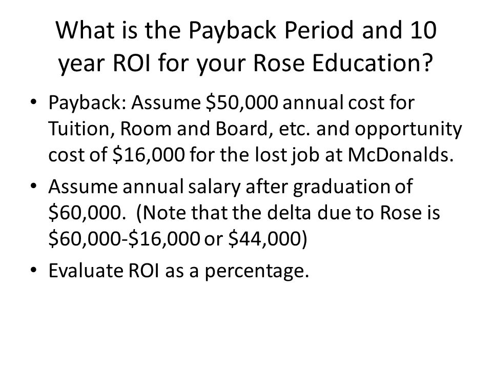 What is the Payback Period and 10 year ROI for your Rose Education
