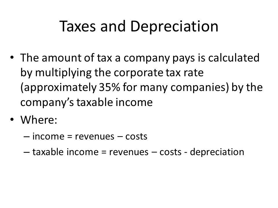 Taxes and Depreciation