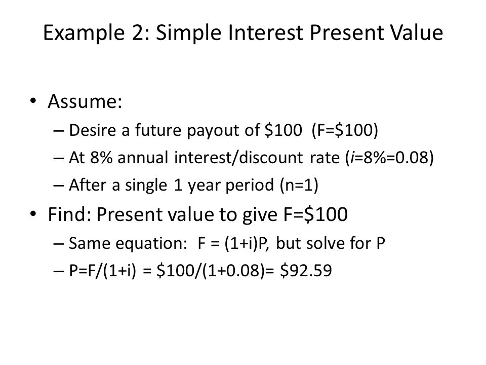 Example 2: Simple Interest Present Value