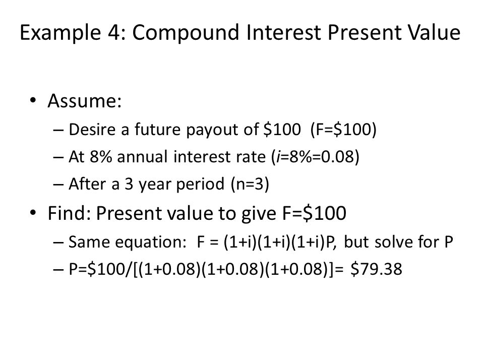 Example 4: Compound Interest Present Value