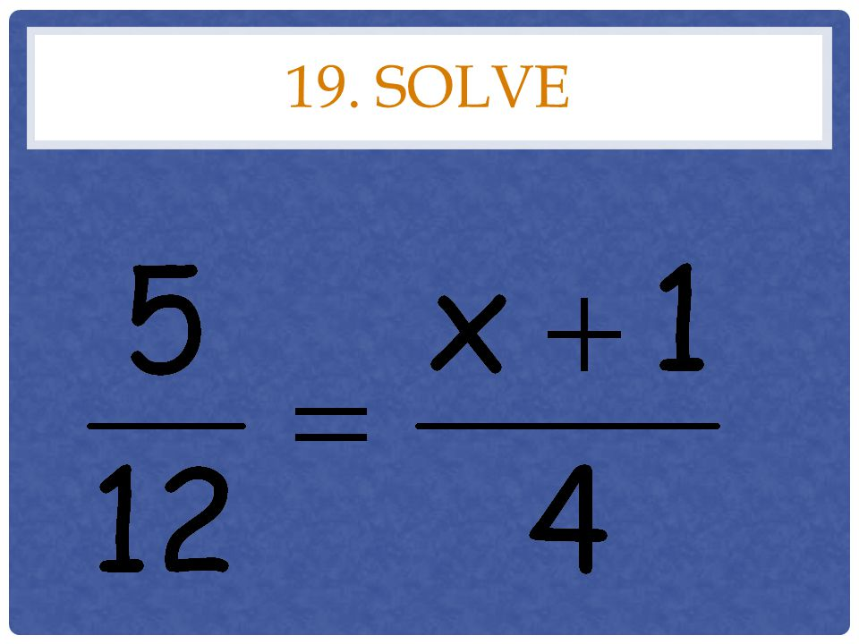 19. solve