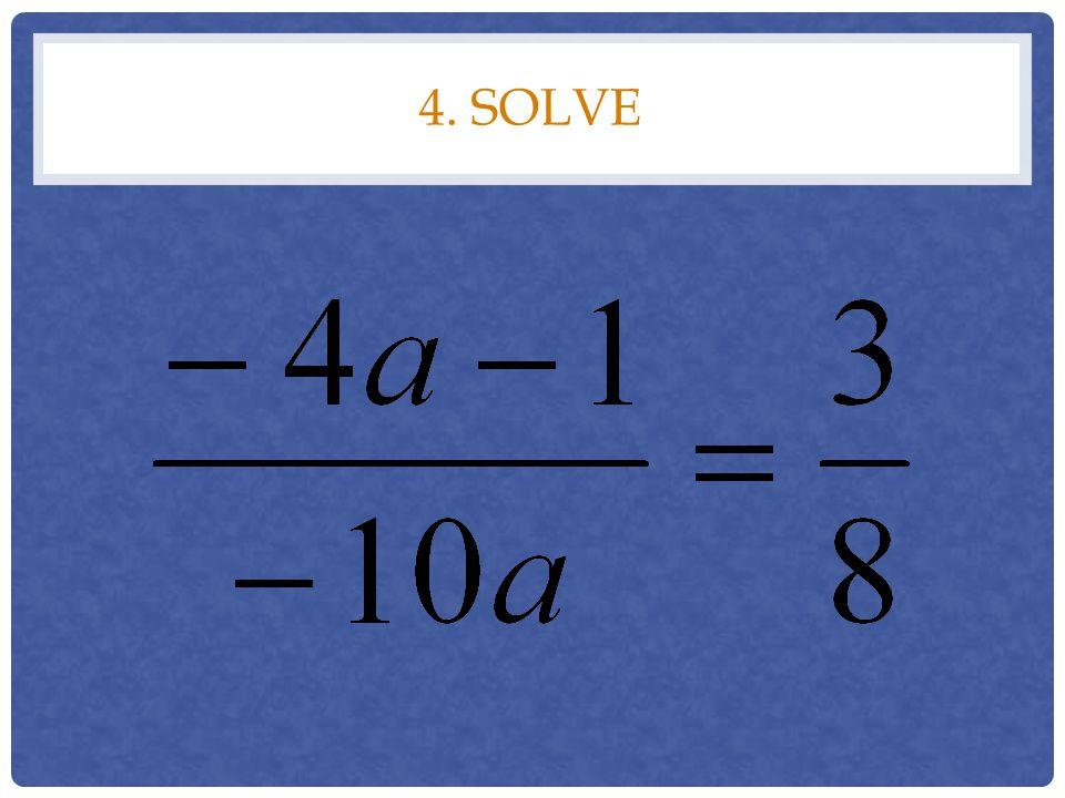 4. solve