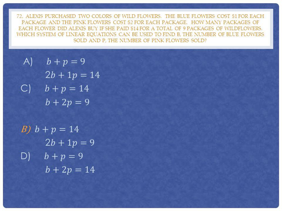 A) 𝑏+𝑝=9 2𝑏+1𝑝=14 C) 𝑏+𝑝=14 𝑏+2𝑝=9 𝑏+𝑝=14 2𝑏+1𝑝=9 D) 𝑏+𝑝=9 𝑏+2𝑝=14