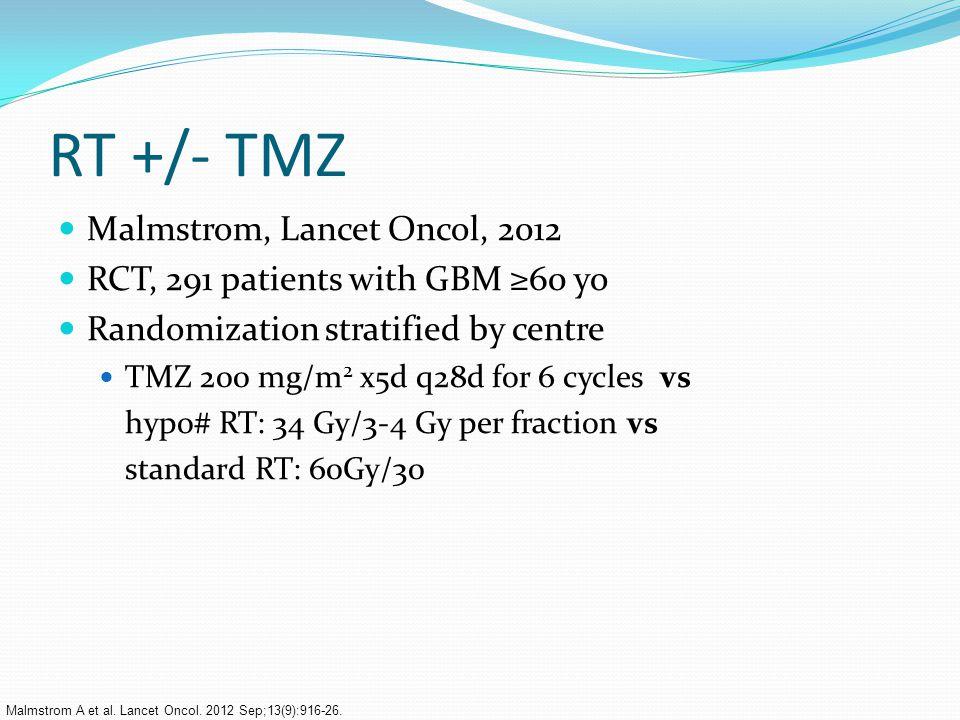 RT +/- TMZ Malmstrom, Lancet Oncol, 2012