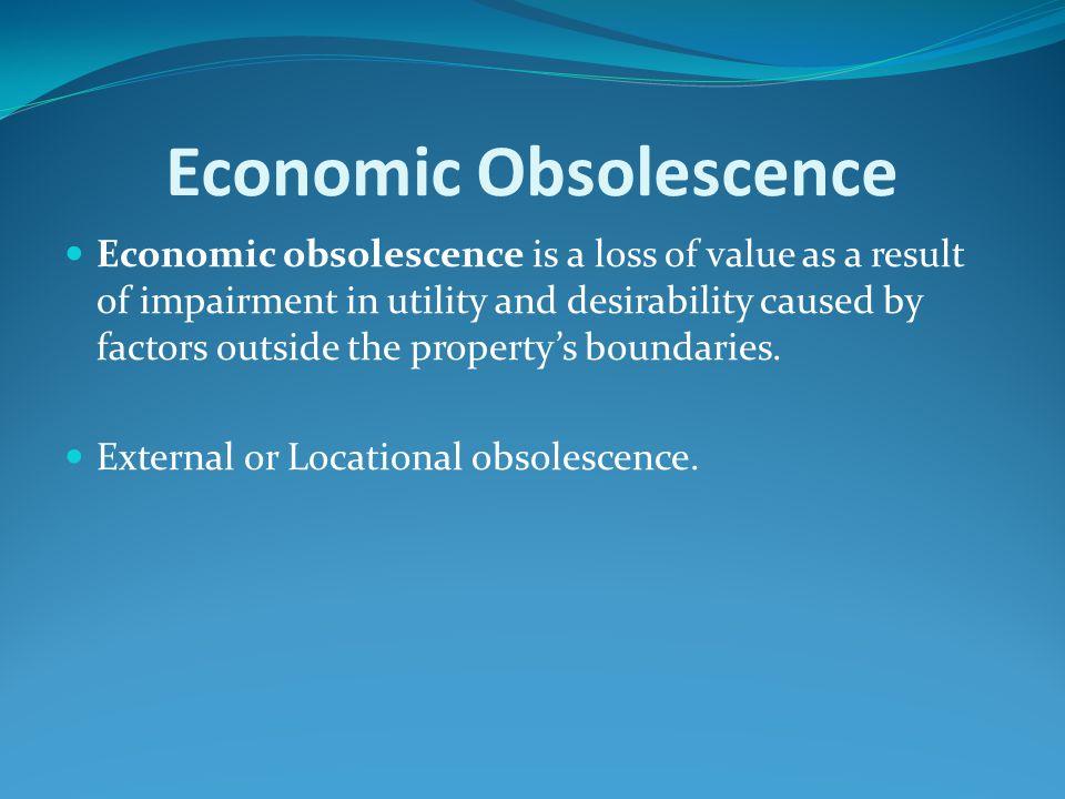 Economic Obsolescence