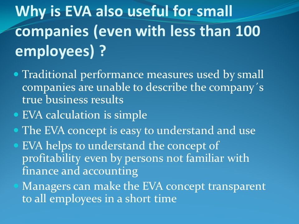 Why is EVA also useful for small companies (even with less than 100 employees)