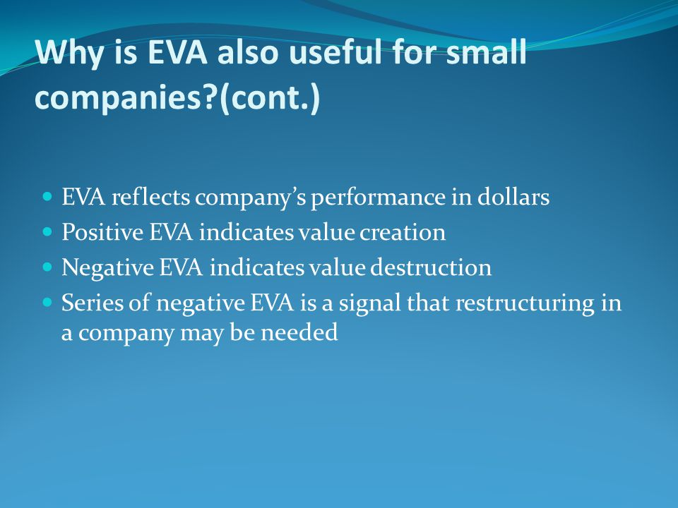 Why is EVA also useful for small companies (cont.)