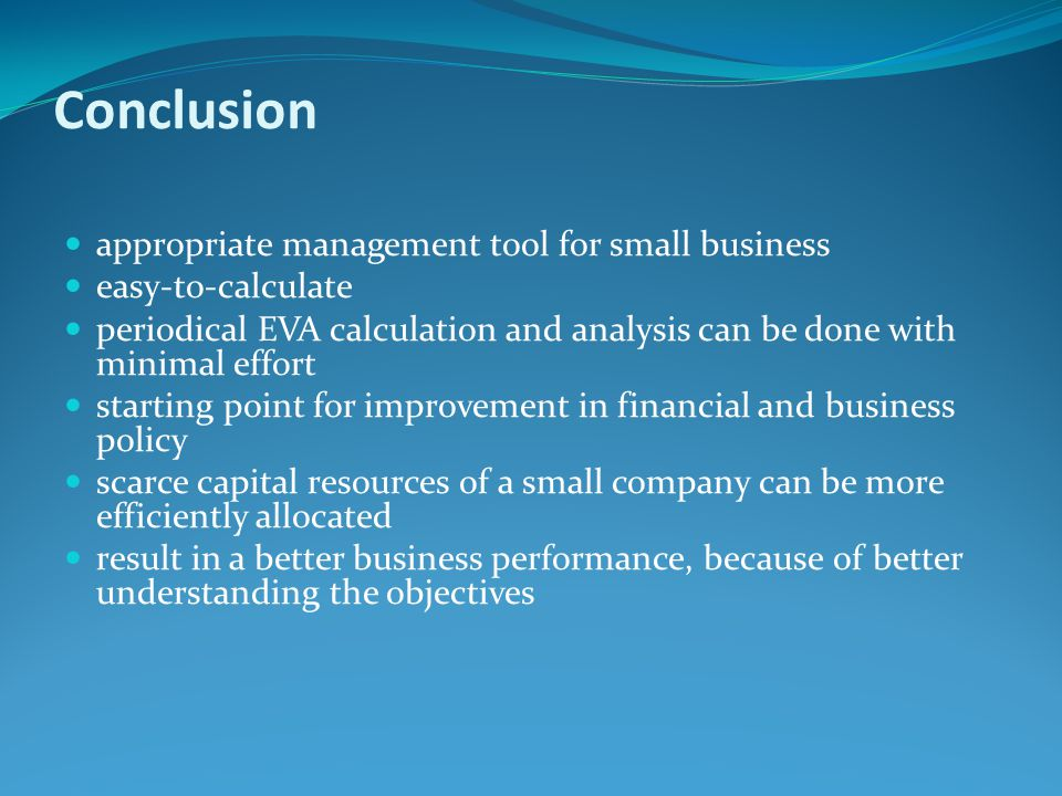Conclusion appropriate management tool for small business
