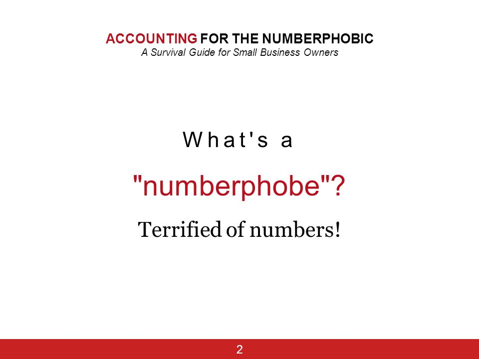 numberphobe What s a Terrified of numbers!