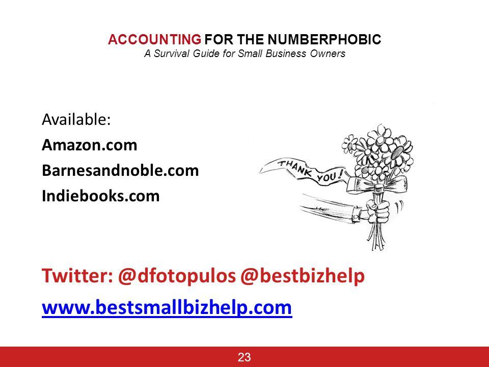 Twitter: @dfotopulos @bestbizhelp www.bestsmallbizhelp.com