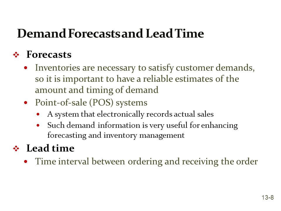 Demand Forecasts and Lead Time