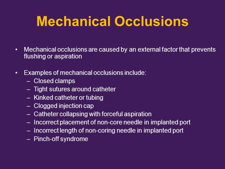 Mechanical Occlusions