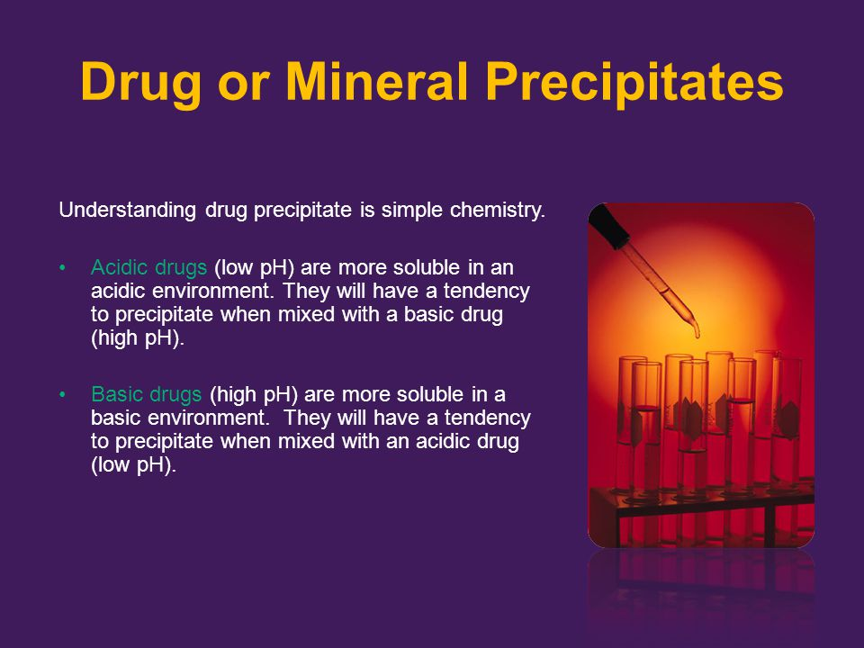 Drug or Mineral Precipitates