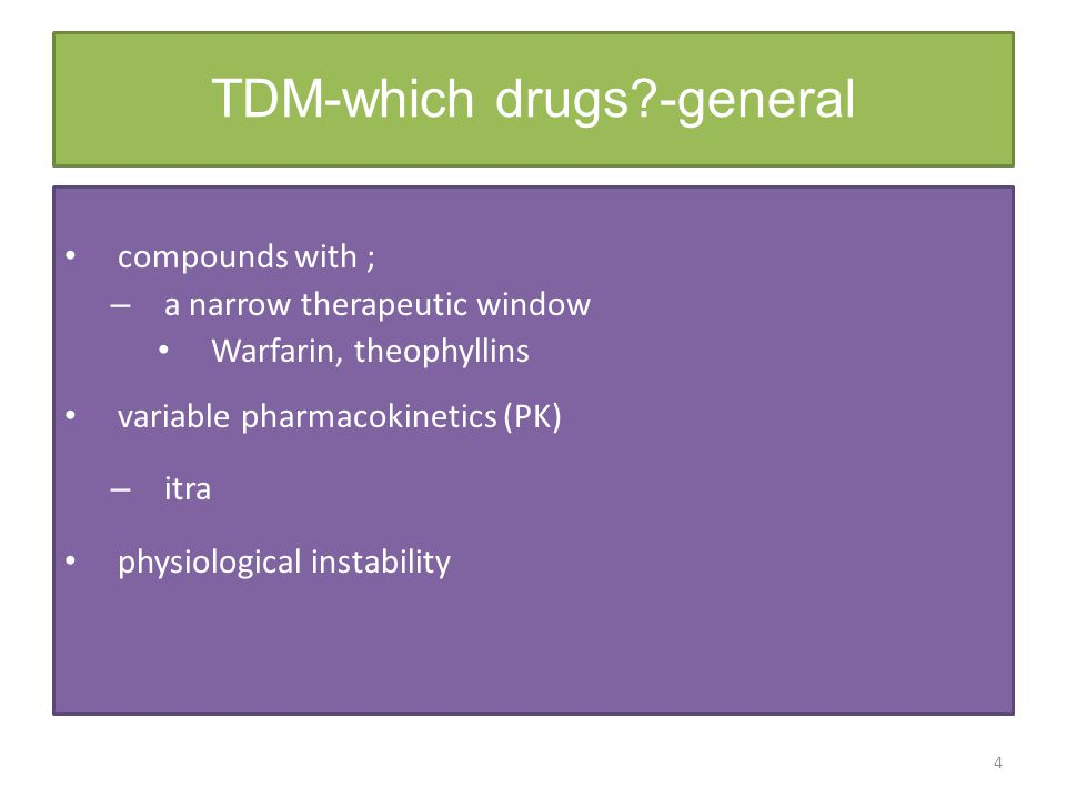 TDM-which drugs -general