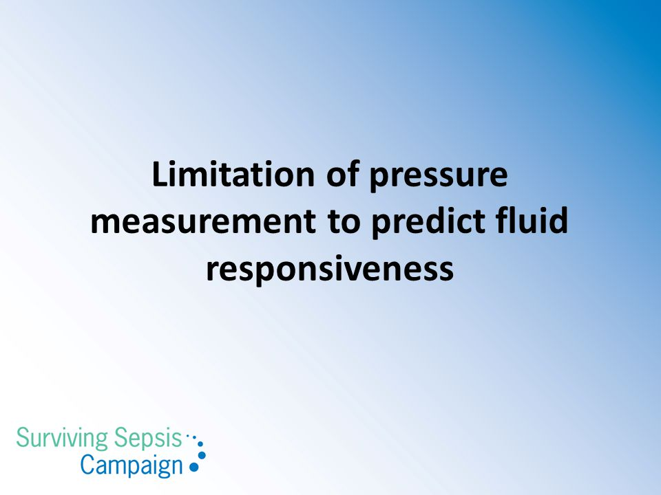 Limitation of pressure measurement to predict fluid responsiveness