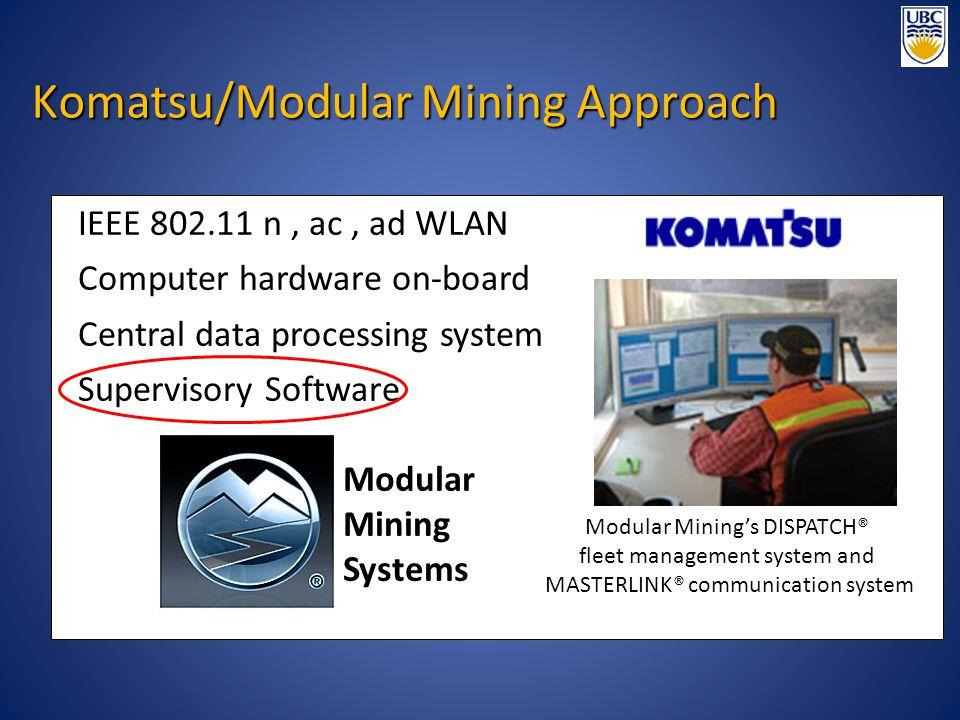 Komatsu/Modular Mining Approach