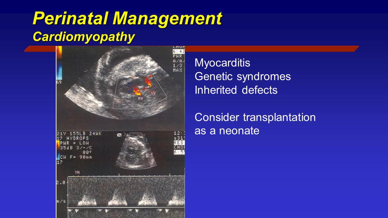 Perinatal Management Cardiomyopathy