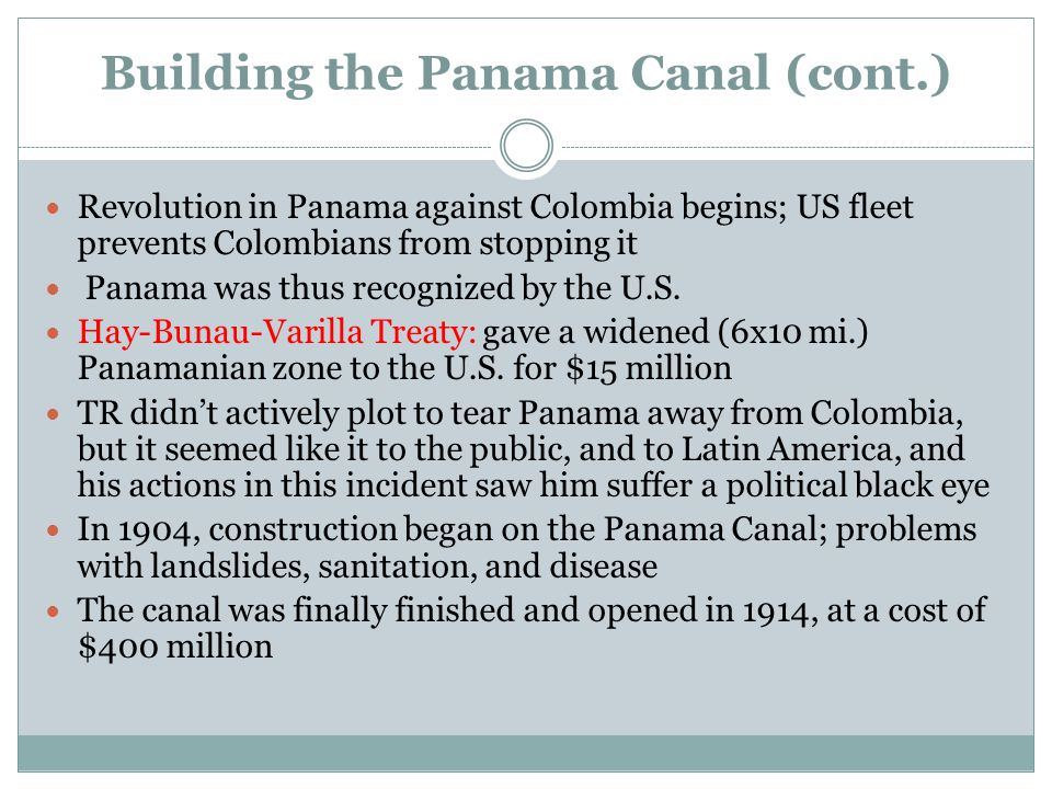 Building the Panama Canal (cont.)