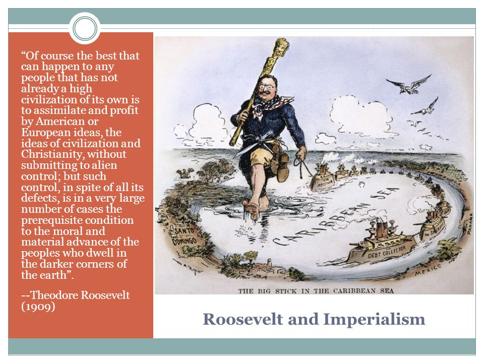 Roosevelt and Imperialism