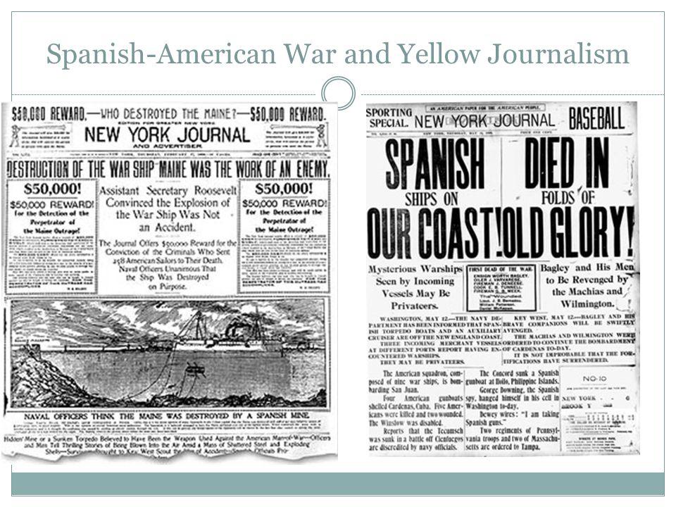 Spanish-American War and Yellow Journalism