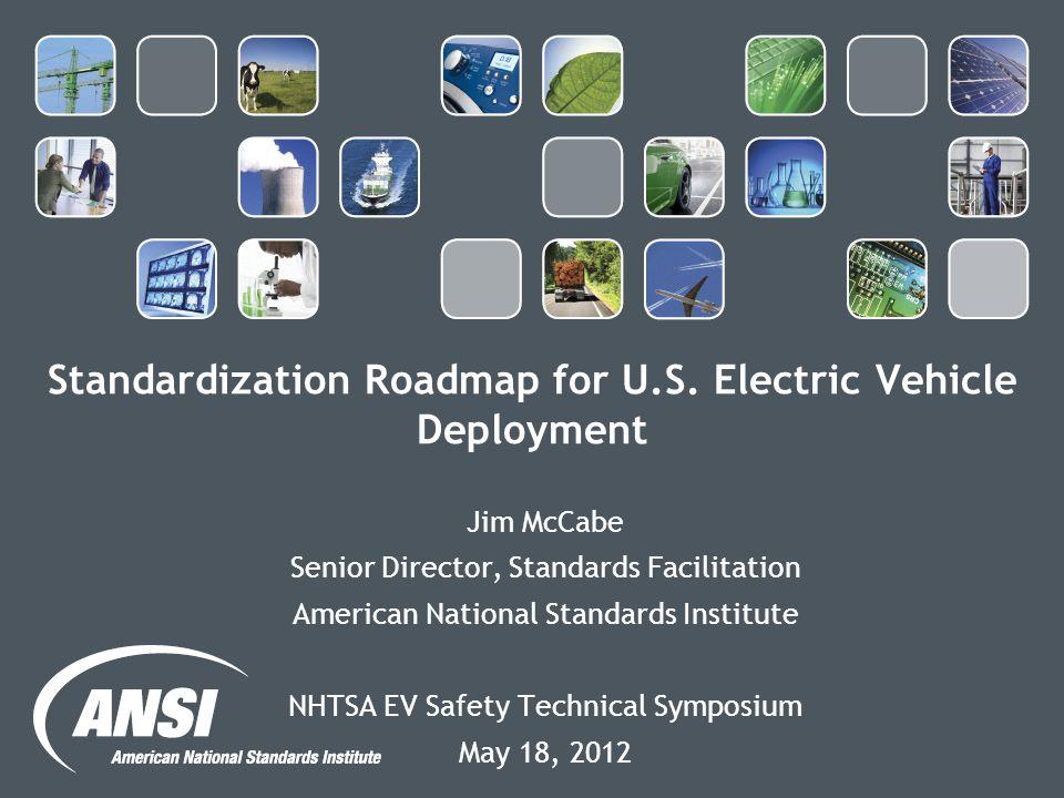 Standardization Roadmap for U.S. Electric Vehicle Deployment
