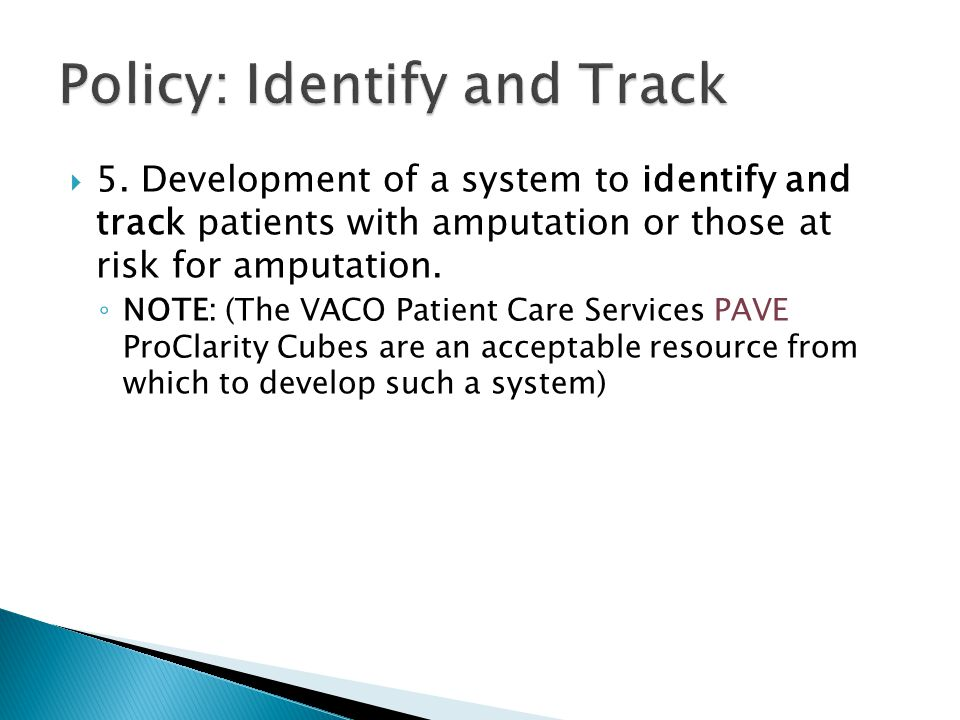 Policy: Identify and Track