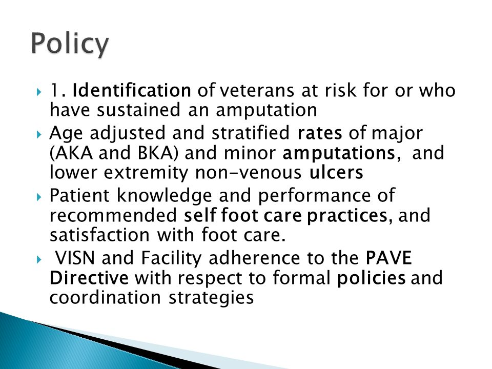 Policy 1. Identification of veterans at risk for or who have sustained an amputation.