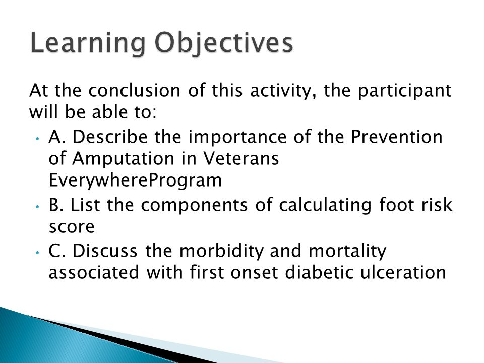 Learning Objectives At the conclusion of this activity, the participant will be able to: