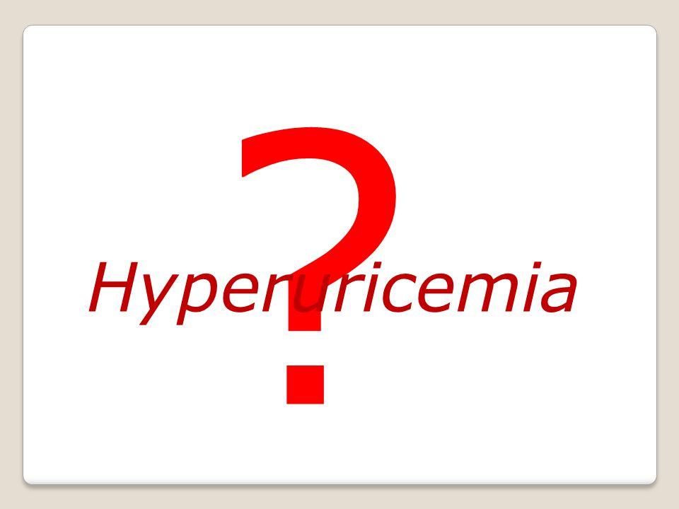 Hyperuricemia