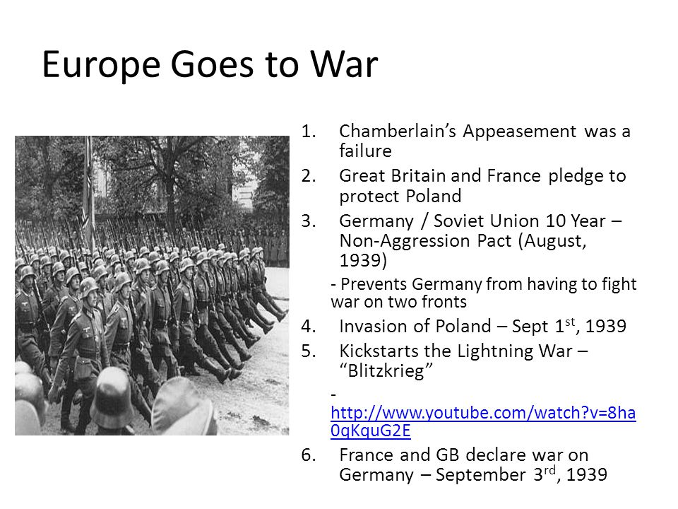 Europe Goes to War Chamberlain's Appeasement was a failure
