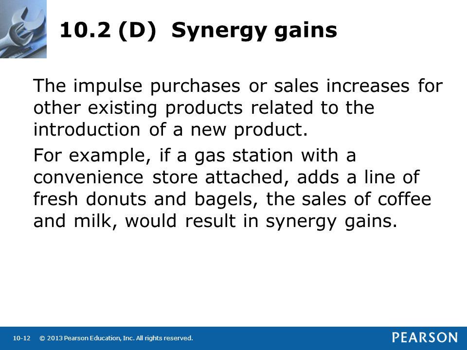 10.2 (D) Synergy gains