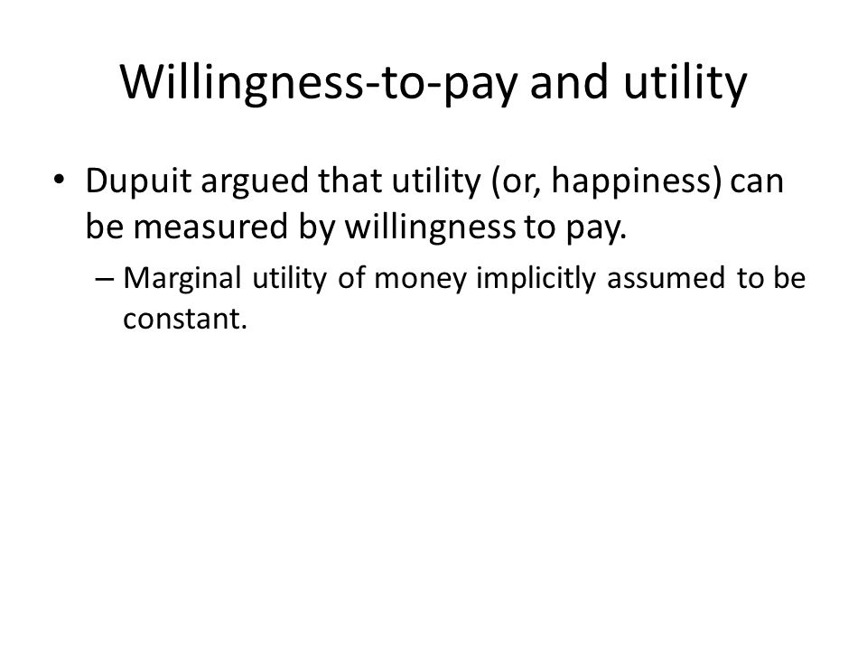 Willingness-to-pay and utility