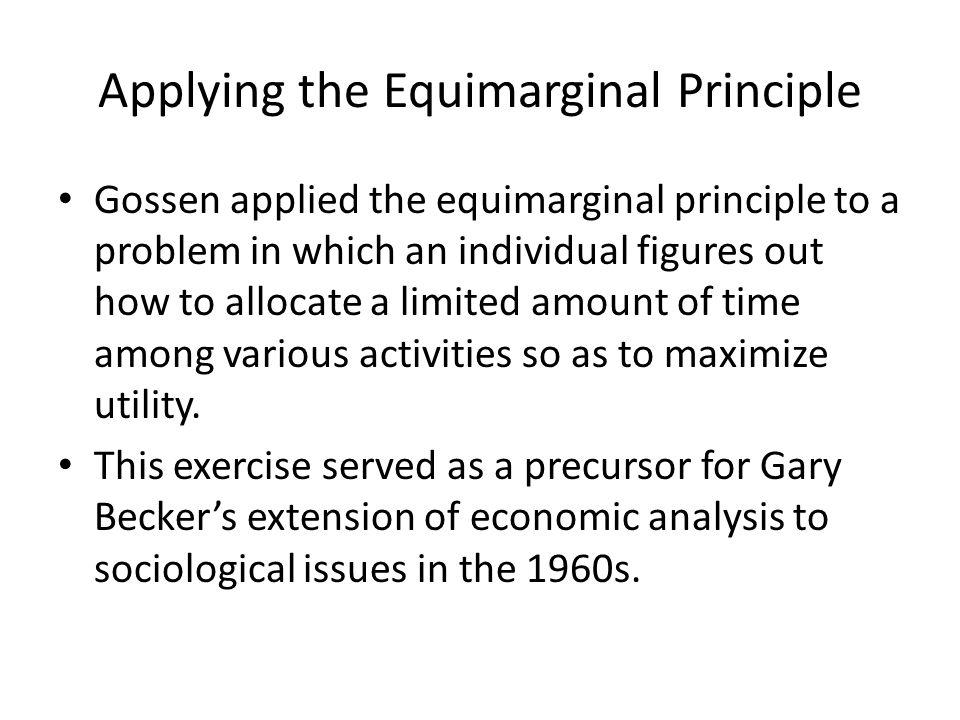 Applying the Equimarginal Principle