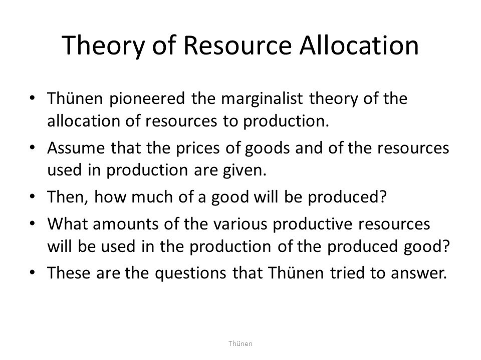 Theory of Resource Allocation