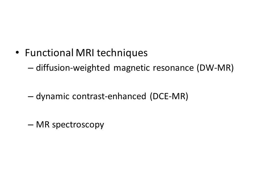 Functional MRI techniques