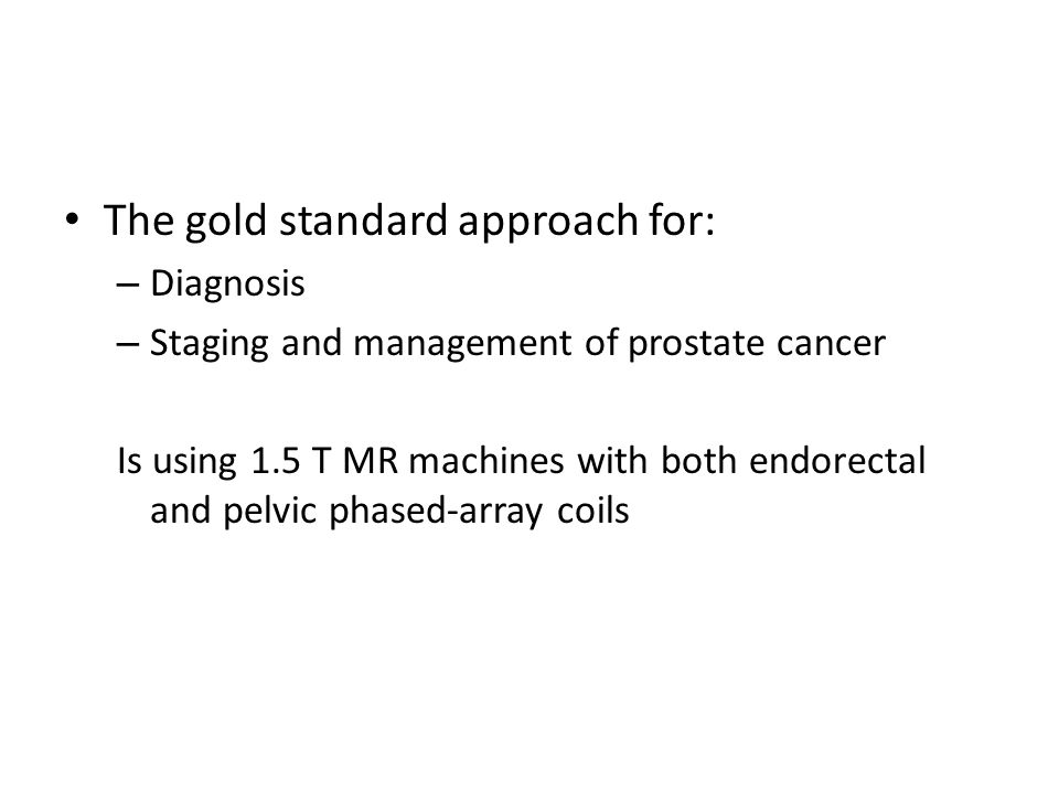 The gold standard approach for: