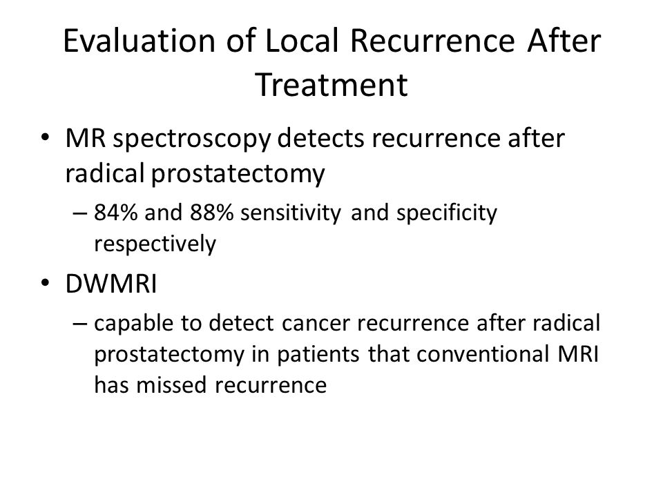 Evaluation of Local Recurrence After Treatment