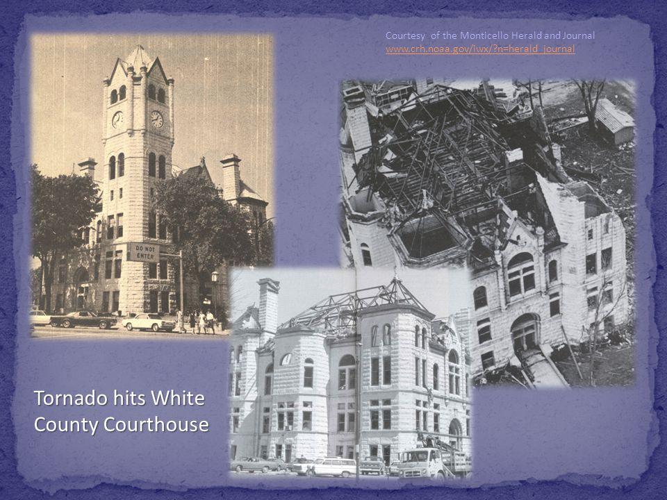 Tornado hits White County Courthouse