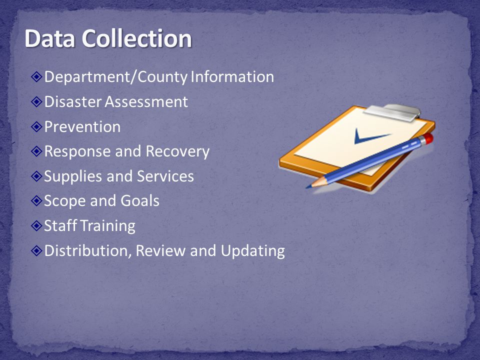 Data Collection Department/County Information Disaster Assessment