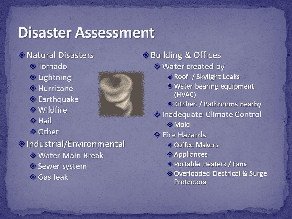 Disaster Assessment Natural Disasters Industrial/Environmental