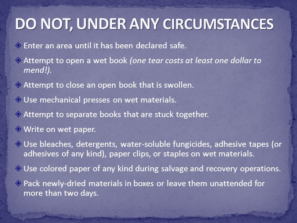 DO NOT, UNDER ANY CIRCUMSTANCES
