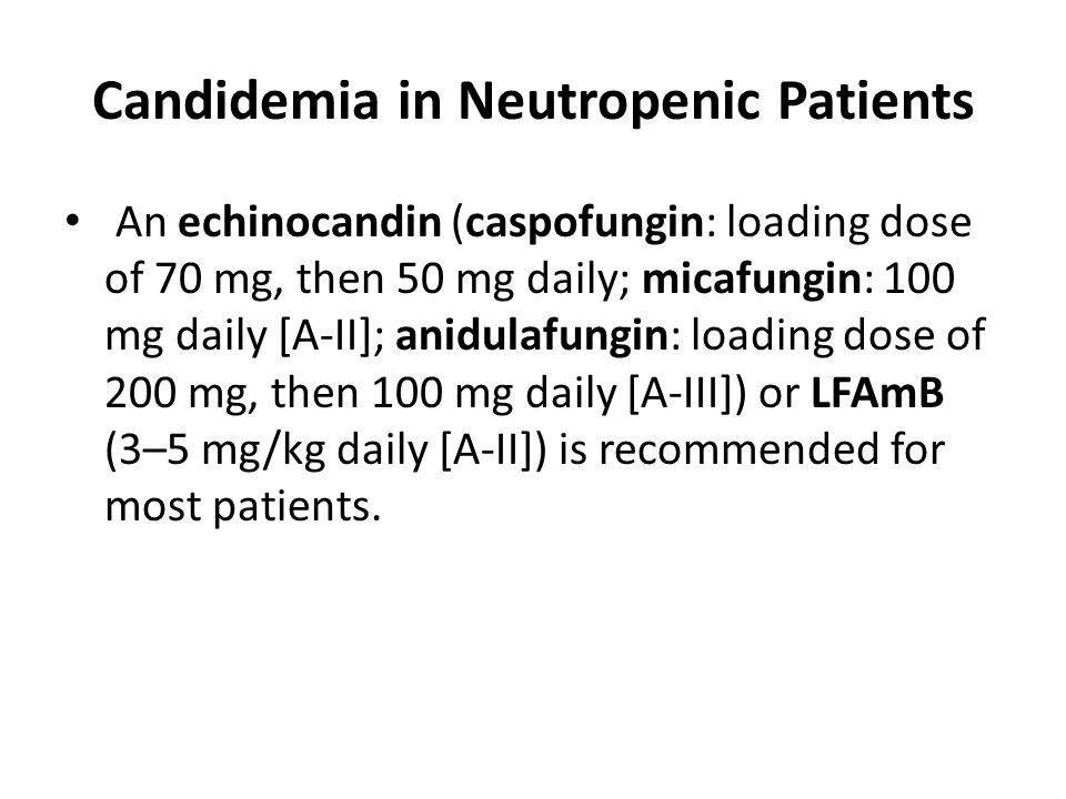 Candidemia in Neutropenic Patients
