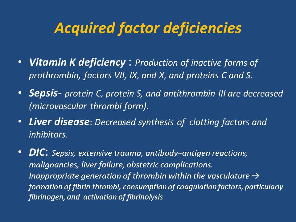 Acquired factor deficiencies