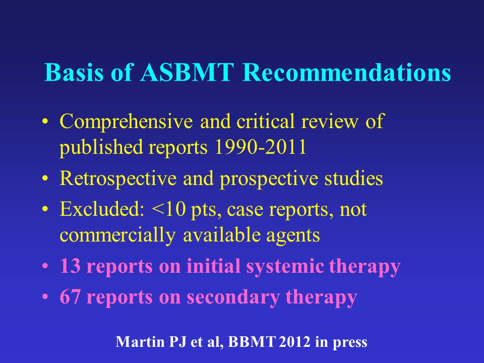 Basis of ASBMT Recommendations
