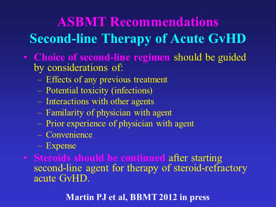 ASBMT Recommendations Second-line Therapy of Acute GvHD