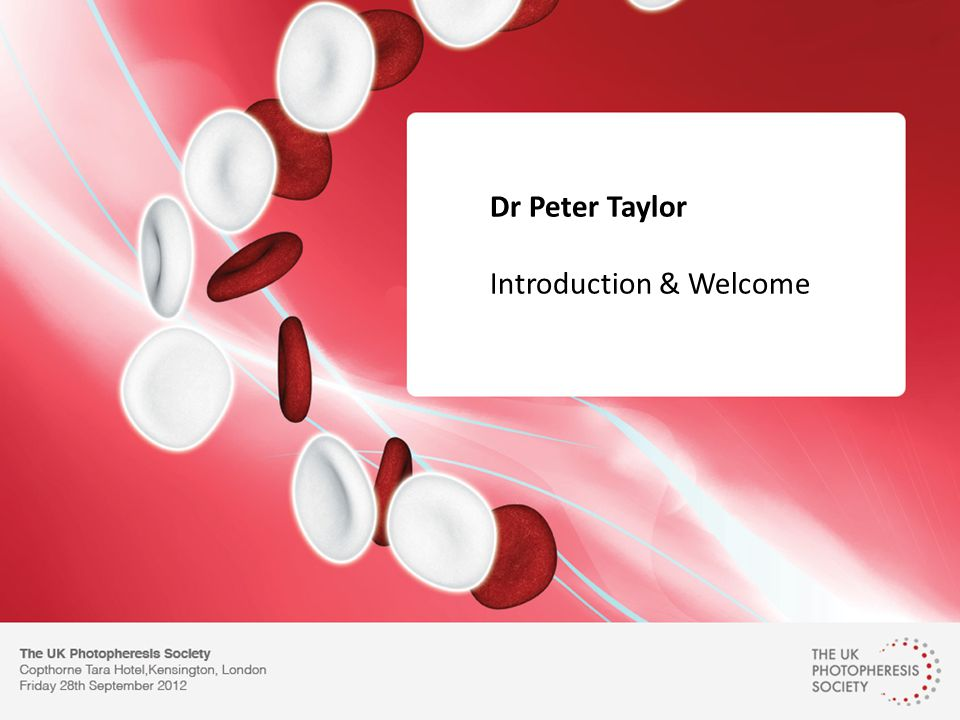 Dr Peter Taylor Introduction & Welcome