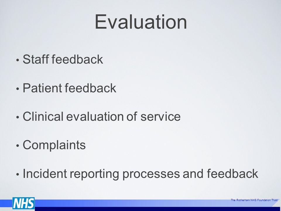 Evaluation Staff feedback Patient feedback