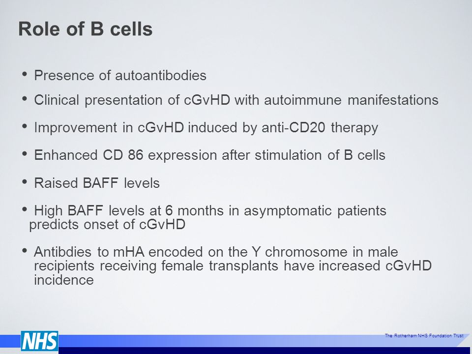 Role of B cells Presence of autoantibodies