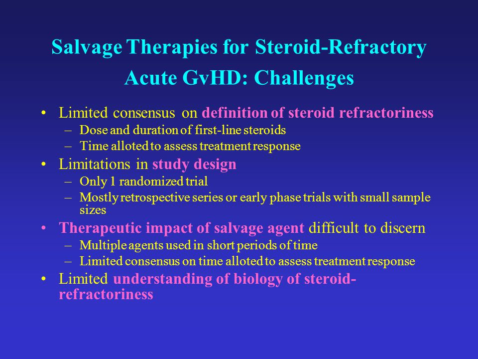 Salvage Therapies for Steroid-Refractory Acute GvHD: Challenges