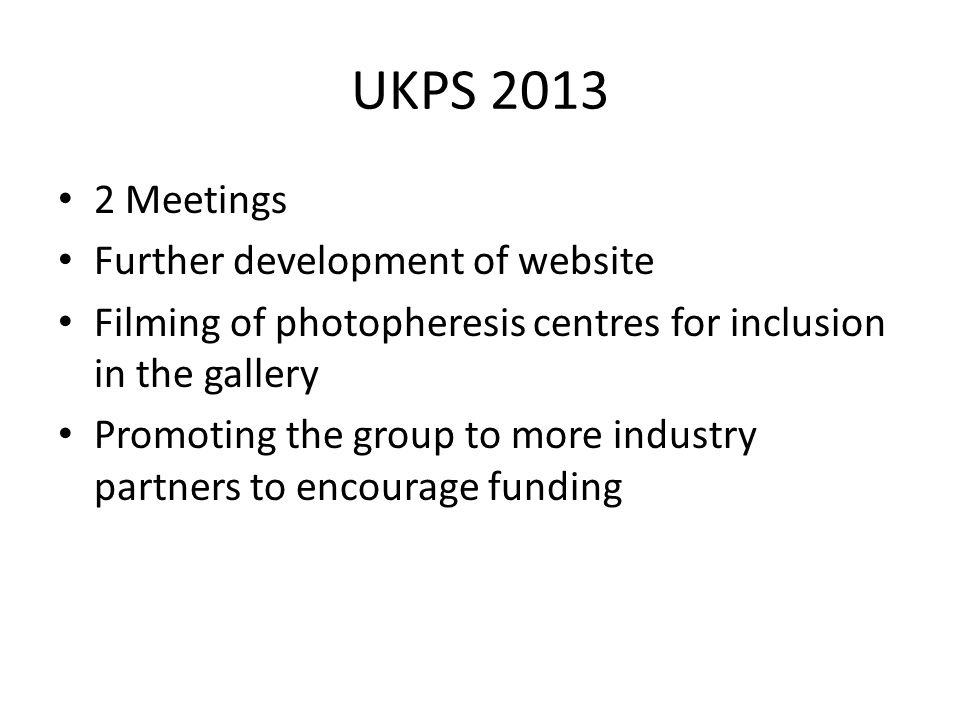 UKPS 2013 2 Meetings Further development of website
